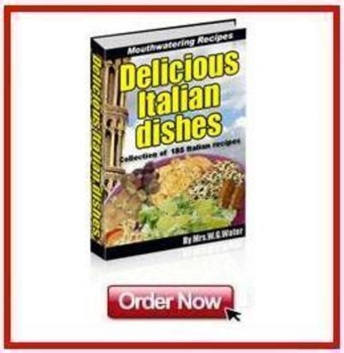 Product picture *NEW!* Delicious Italian Dishes To Cook At Home