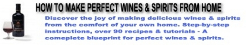 Product picture *HOT!* Wines And Spirits How To Make Wine at Home